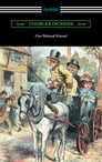 Our Mutual Friend (with an Introduction by Edwin Percy Whipple) Cover Image