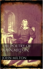 The poetry of John Milton by John Milton