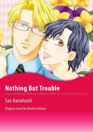 NOTHING BUT TROUBLE: Mills&Boon Comics