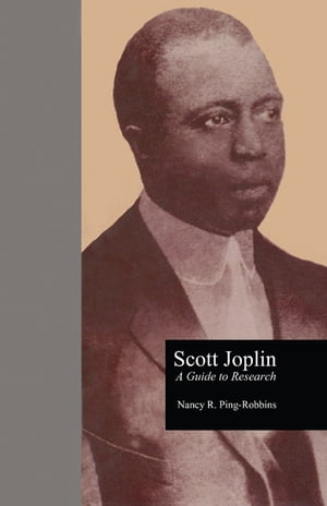 Scott Joplin A Guide to Research