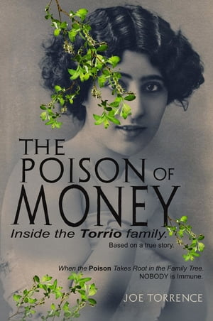 The Poison Of Money
