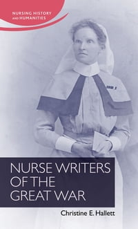 Nurse Writers of the Great War
