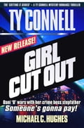 Girl Cut Out, Book 2 in The Ty Connell 'Cutting It Series.' A Mystery Romance Thriller. Dani 'O' Battles Her Crime Boss Stepfather. 4c064487-6dd8-4a96-a257-d4cd5f3df5a3