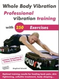 Whole Body Vibration. Professional vibration training with 250 Exercises. 7affd7be-2406-41b3-a001-1eff334e8330