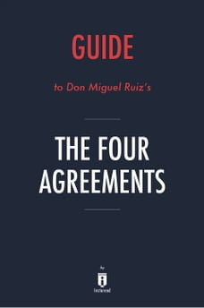 The four agreements in books chaptersdigo guide to don miguel ruizs the four agreements by instaread platinumwayz