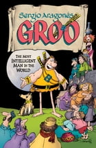 Sergio Aragones' Groo: The Most Intelligent Man in the World by Sergio Aragones