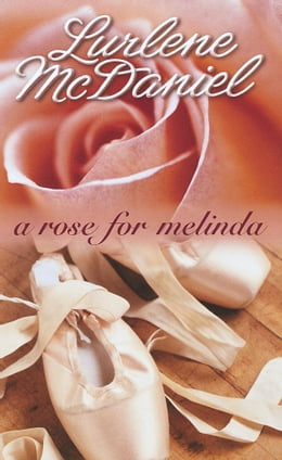 Book A Rose for Melinda by Lurlene McDaniel