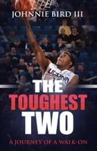The Toughest Two by Johnnie Bird III