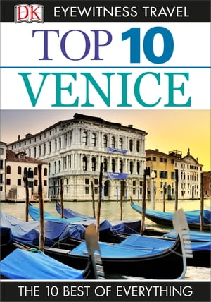 DK Eyewitness Top 10 Travel Guide Venice Venice
