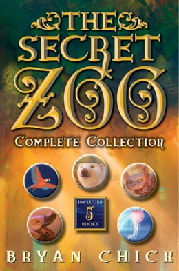 Book The Secret Zoo Complete Collection: The Secret Zoo, Secrets and Shadows, Riddles and Danger, Traps… by Bryan Chick