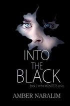 Into the Black by Amber Naralim