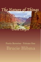 The Nature of Things, Grand Canyon by Brucie Hibma