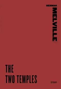 Book The Two Temples by Herman Melville