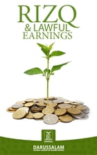 Rizq and Lawful Earnings by Darussalam Publishers