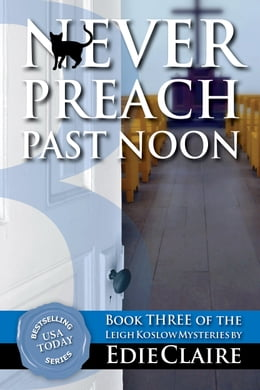Book Never Preach Past Noon by Edie Claire