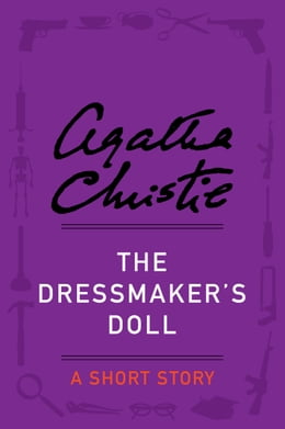 Book The Dressmaker's Doll: A Short Story by Agatha Christie
