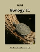 Biology 11: Study Guide by Roger Prior