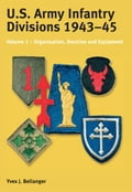 US Army Infantry Divisions 1943-45 Volume 1 9ca6d883-a945-4b51-83c1-f85949fa439f