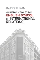 An Introduction to the English School of International Relations: The Societal Approach