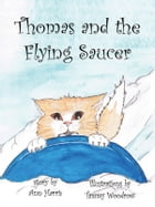 Thomas and the Flying Saucer by Ann Harris