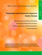 Emigration and Its Economic Impact on Eastern Europe