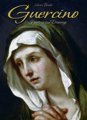 Guercino: 176 Paintings and Drawings