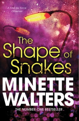Book The Shape of Snakes by Minette Walters
