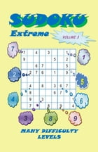 Sudoku Extreme, Volume 3 by YobiTech Consulting