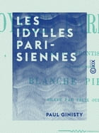 Les Idylles parisiennes by Paul Ginisty