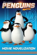Penguins of Madagascar Movie Novelization 8706a5c2-53a4-47bd-b559-6b8d546210a2