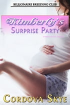 Kimberly's Surprise Party by Cordova Skye