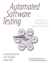 Automated Software Testing: Introduction, Management, and Performance