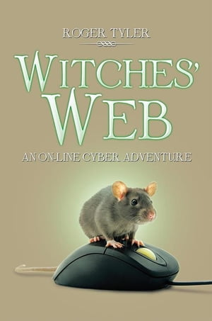 Witches' Web: An On-Line Cyber Adventure