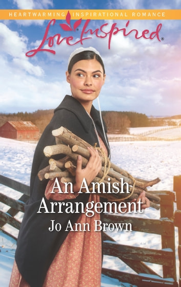 An Amish Arrangement (Mills & Boon Love Inspired) (Amish Hearts, Book 7) eBook by Jo Ann Brown