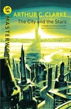 The City And The Stars ebook by