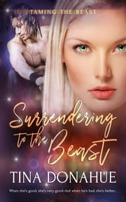 Surrendering to the Beast ebook by Tina Donahue