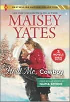 Hold Me, Cowboy & Black Tie Billionaire ebook by Maisey Yates, Naima Simone