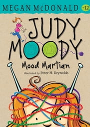 Judy Moody, Mood Martian ebook by Megan McDonald,Peter H. Reynolds