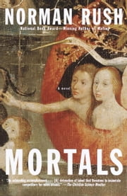 Mortals ebook by Norman Rush