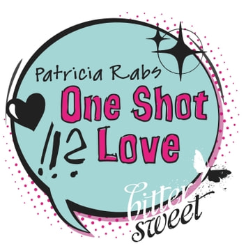 One Shot Love ebook by Patricia Rabs
