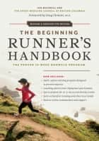 Beginning Runner's Handbook, The ebook by Sport Medicine Council of British Columbia,Ian MacNeill,Dr Doug Clement M.D.
