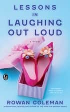 Lessons in Laughing Out Loud ebook by Rowan Coleman