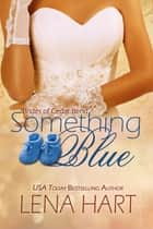 Something Blue ebook by Lena Hart