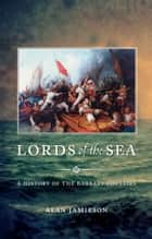 Lords of the Sea ebook by Alan G. Jamieson
