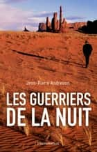 Les Guerriers de la nuit ebook by Jean-Pierre Andrevon
