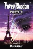 Perry Rhodan Neo 8: Die Terraner - Staffel: Vision Terrania 8 von 8 ebook by Hubert Haensel