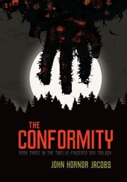 The Conformity ebook by John Hornor Jacobs
