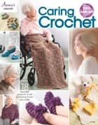 Caring Crochet ebook by Annie's
