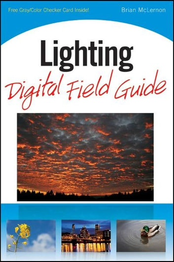 Lighting Digital Field Guide ebook by Brian McLernon