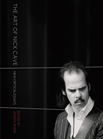 The Art of Nick Cave - New Critical Essays ebook by